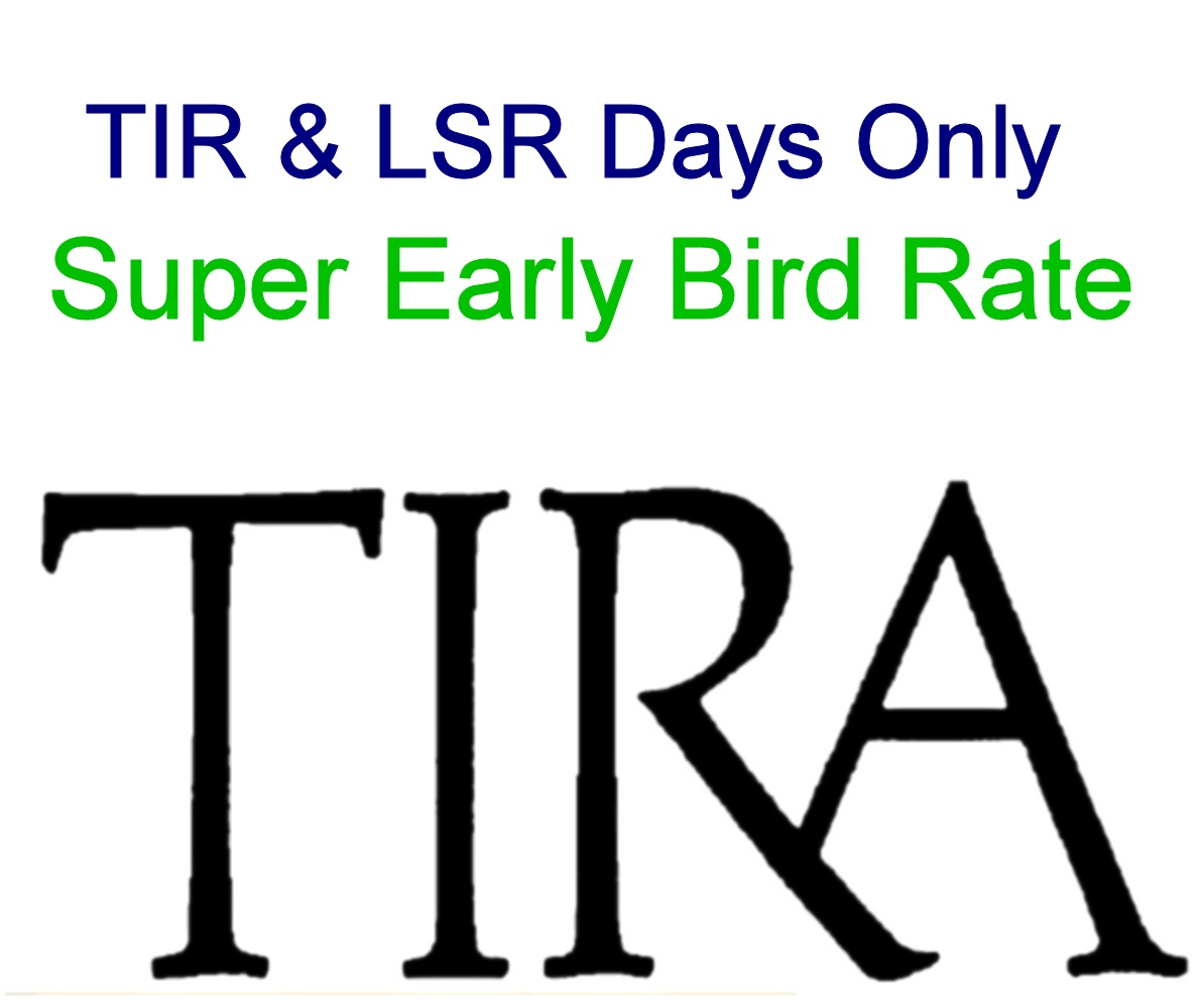 Super Early Bird: TIR & LSR Days Only