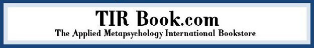 www.TIRBook.com; The Applied Metapsychology International Bookstore