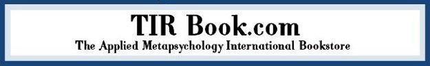 www.TIRBook.com; The Applied Metapsychology International Bookstore