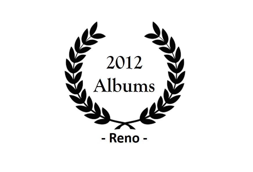 top 2012 – Reno – Albums