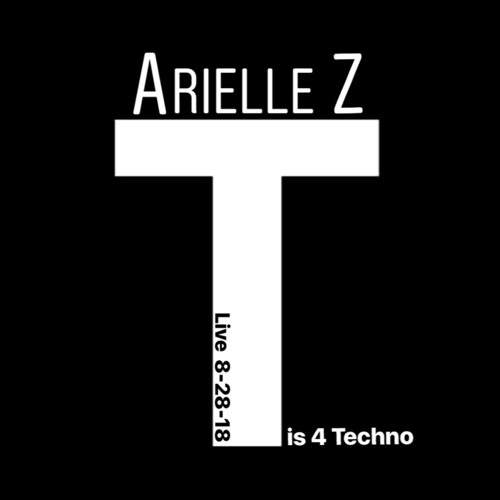 Arielle Z live at T is 4 Techno