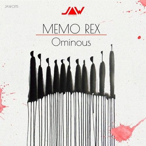 OMINOUS by Memo Rex