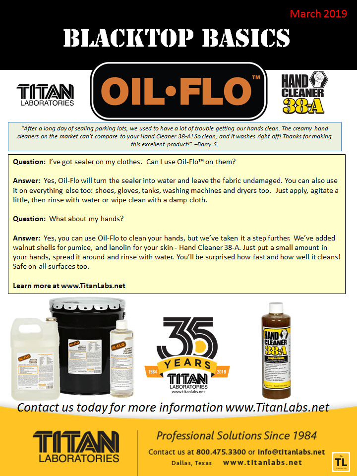 Blacktop Basics Newsletter .png file with Q & A regarding Oil-Flo Safety Solvent Cleaner. Titan Labs.