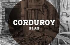 Corduroy Slab Font