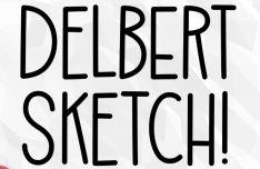 Delbert Sketch Font