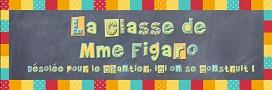 La classe de Mme Figaro