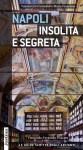 Napoli insolita e segreta