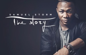 the-story-samuel-storm-x-factor