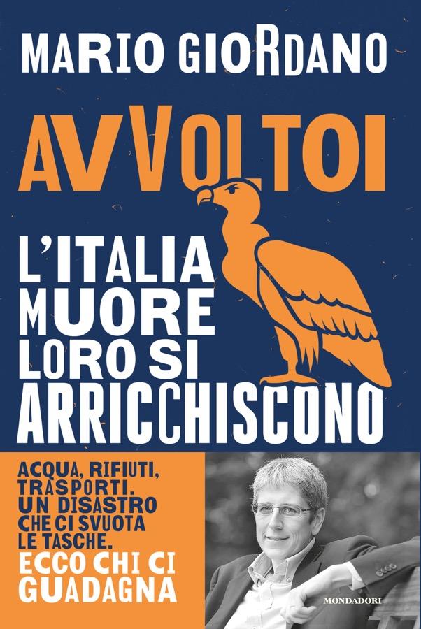 """""""Avvoltoi"""", il nuovo libro denuncia di Mario Giordano [Anteprima]"""