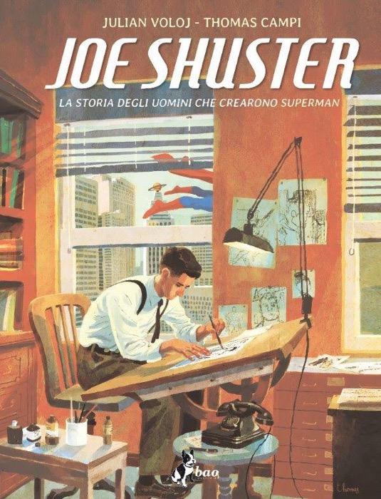Superman raccontato da Joe Shuster di Julian Voloj e Thomas Campi