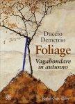 Foliage Duccio Demetrio