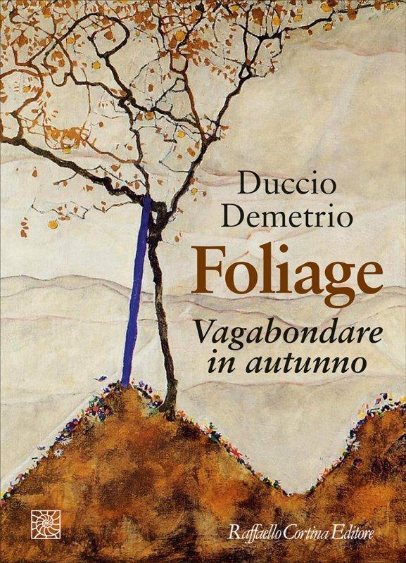 Novità in libreria a Ottobre: Foliage, Dopo Dio, Le origini della creatività