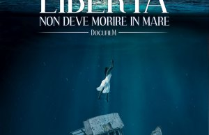La libertà non deve morire in mare locandina