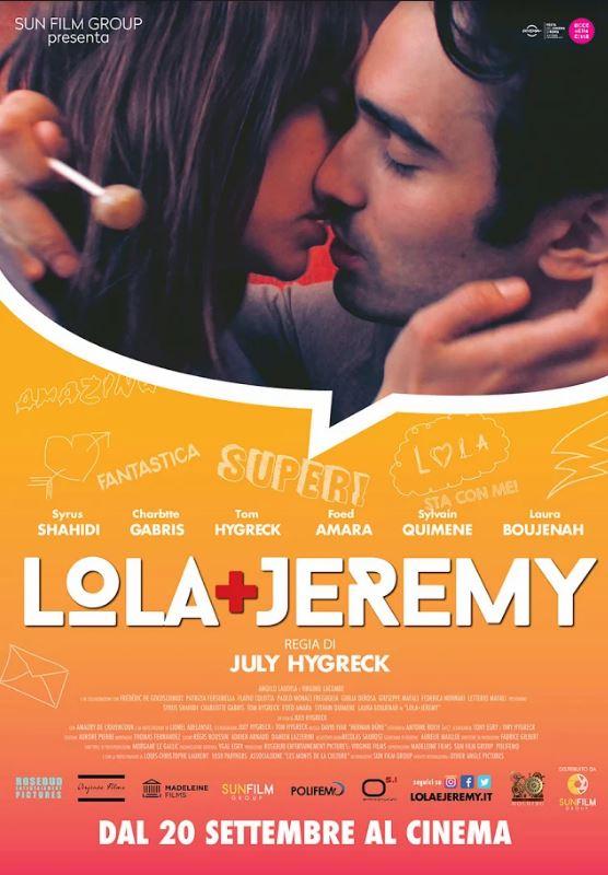 """Lola + Jeremy: Dal 20 Settembre al cinema, ecco la clip """"Lola ti prego!"""""""