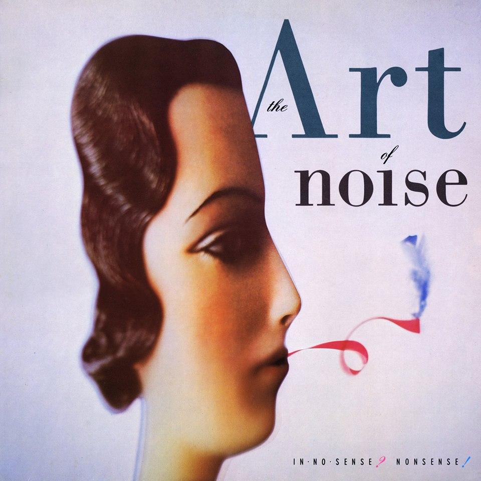 Art of Noise - In no sense? Nonsense