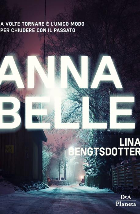 Annabelle, il thriller di Lina Bengtsdotter teso e avvincente