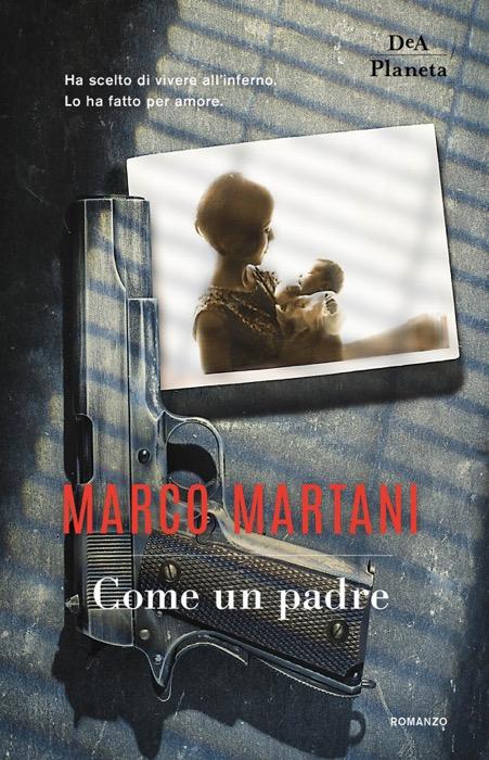 Come un padre di Marco Martani