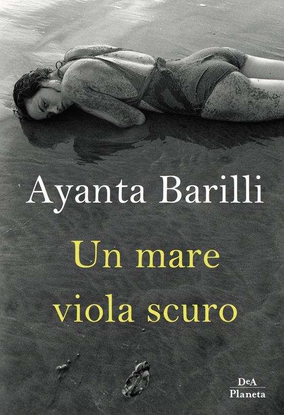 Un mare viola scuro Ayanta Barilli