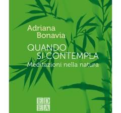 Quando si contempla di Adriana Bonavia