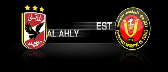 Al Ahly Vs Espérance Sportive de Tunis