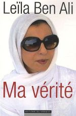 Ma Vérité - Leila Ben Ali