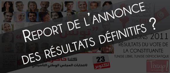 Report de l'annonce des résultats définitifs des élections de la Constituante