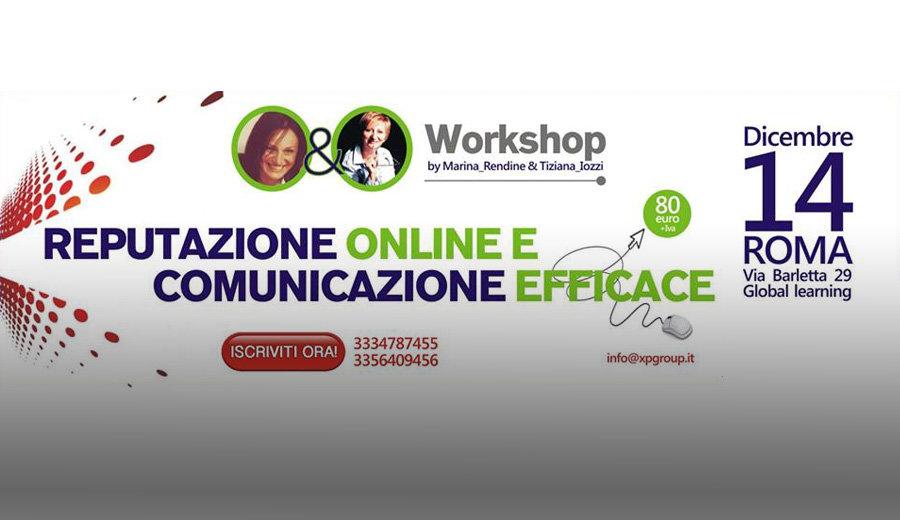 Reputazione online e Comunicazione efficace – 14 dicembre 2013 – Roma