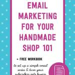 Email Marketing For Your Handmade Shop – An Introduction