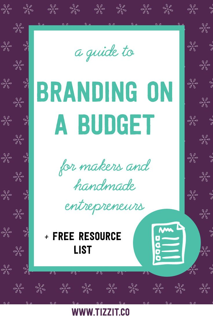branding on a budget for handmade shop owners and makers