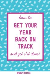 How to get your year back on track