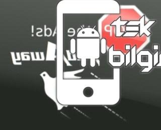 Android Cihazlarda Reklam Engelleme Yöntemi