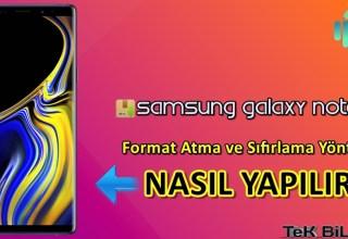 Samsung Galaxy Note 9 Format Atma Sıfırlama Yöntemi
