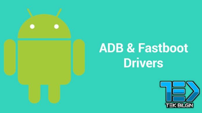 Tüm Android Telefonlara ADB Sürücüleri ve Fastboot Nasıl Kurulur? 11