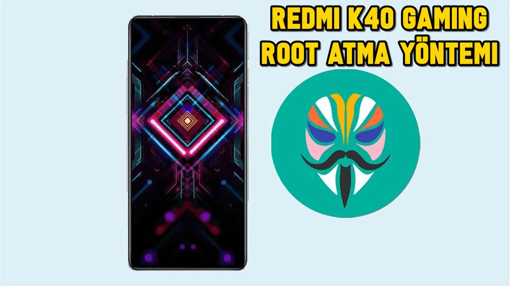 Redmi K40 Gaming Magisk ile Root Atma Yöntemi (TWRP Gerekmez) 18