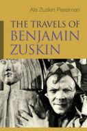 The Travels of Benjamin Zuskin