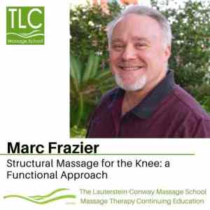Marc Frazier teaches Structural Massage for the Knee: A Functional Approach
