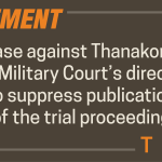 The Military Court's direction to suppress publication of witness testimonies and court dockets in the case against Mr. Thanakorn