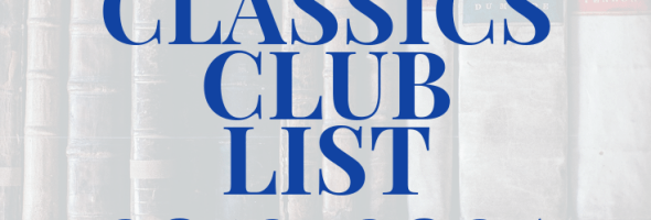 Classics Club List 2019-2024