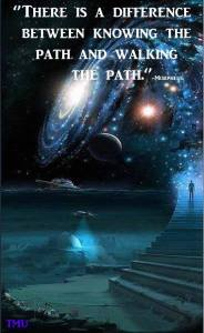 """""""There is a difference between knowing the path and walking the path."""" -Morpheus"""