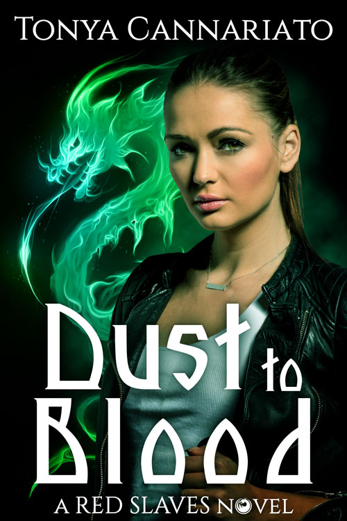 RED SLAVES: Dust to Blood by Tonya Cannariato