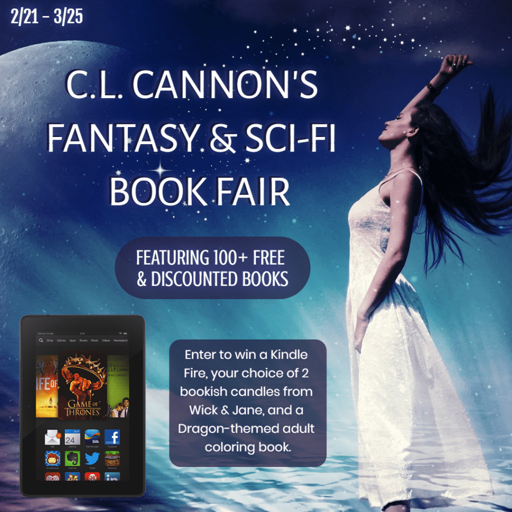 C.L. Cannon's Fantasy & Sci-Fi Book Fair - featuring 100+ free and discounted books. Enter to win a Kindle Fire, your choice of 2 bookish candles from Wick & Jane, and a Dragon-themed adult coloring book. Runs from February 21 to March 25.