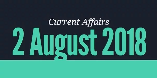 TNPSC Current Affairs Tamil 02 August 2018
