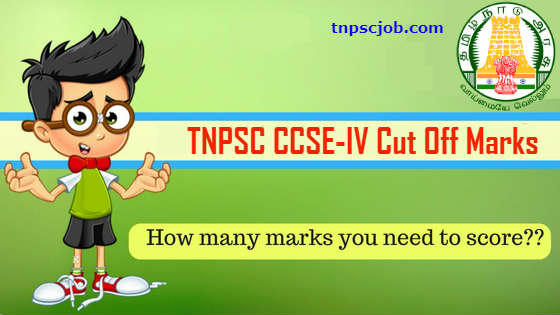 TNPSC CCSE 4 Cut Off Marks and Group 4 Cut Off