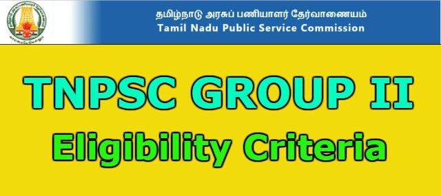 TNPSC Group 2 Eligibility details 2018