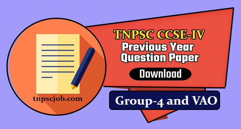 Download TNPSC CCSE 4 Previous Year Question Papers in Tamil