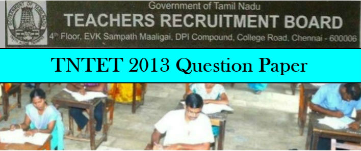 Download TNTET 2013 Question Paper