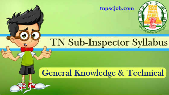 TNUSRB Technical Sub Inspector Exam Syllabus in Pdf Download