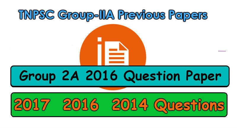 TNPSC Group 2A 2016 Question Paper with Answer