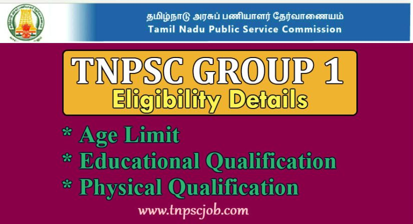 TNPSC Group 1 Eligibility Details 2018-2019