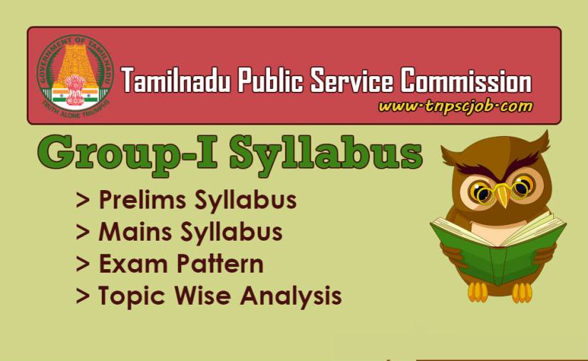 TNPSC Group 1 Syllabus - Preliminary and Mains